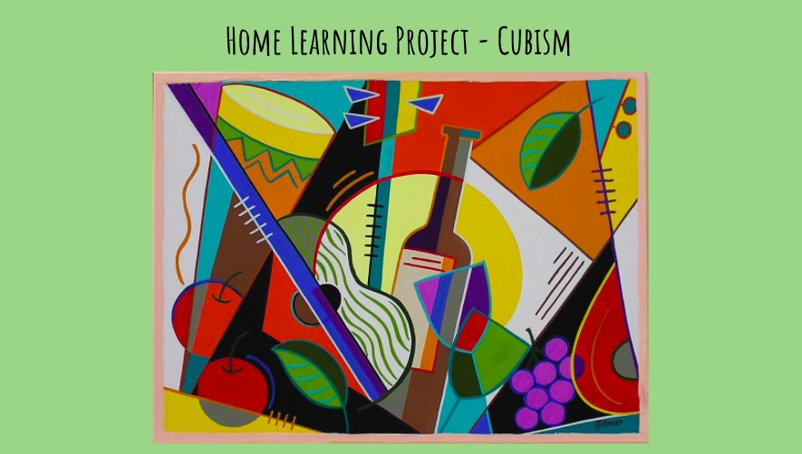 Home Learning Art Project Cubism